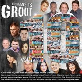 Afrikaans Is Groot Vol 10 - Various (2CD)
