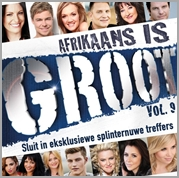 Afrikaans is Groot - Vol.9 (2CD)