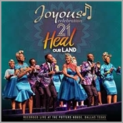 Joyous Celebration 21 - Heal Our Land