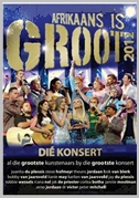 Afrikaans is groot 2012 Live - Various